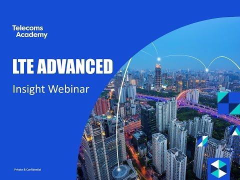 LTE Advanced Insight Webinar