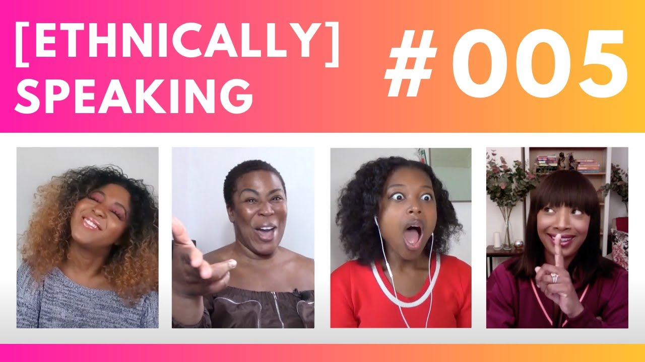 Actors Matching Characters, Colourism, Misogynoir, Friendship & Pet Peeves | ETHNICALLY SPEAKING