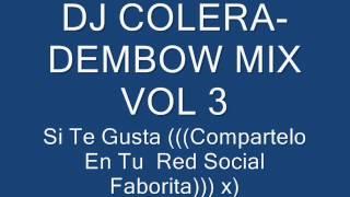 DJ COLERA- Dembow Mix Vol 3