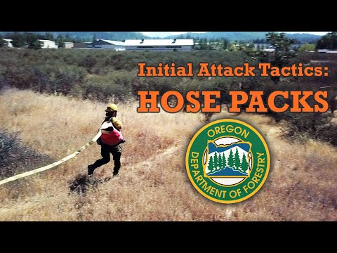 Hose Packs - Wildfire Initial Attack Tactics