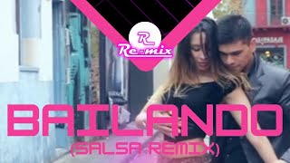 Re-Mix - Bailando (Salsa Version)