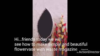 Simple but pretty flowervase with magazine which we can do it on weekend even