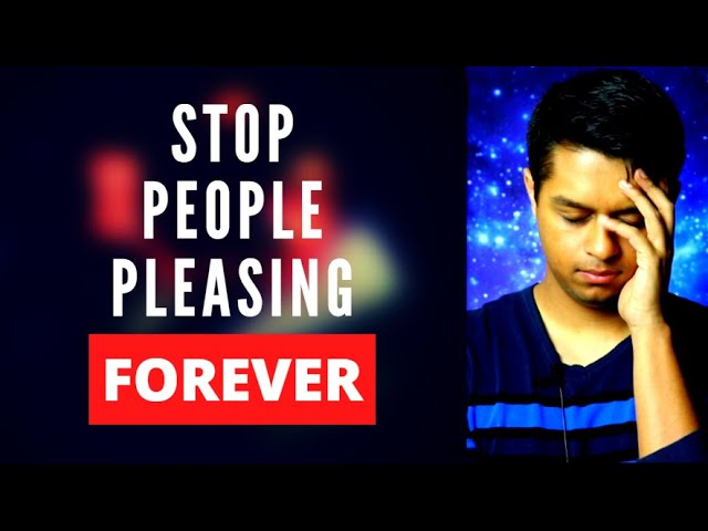 People Pleasing Syndrome: Stop People Pleasing FOREVER