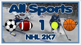 NHL 2K7 (Xbox 360) PART 1: Net Up - All Sports