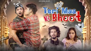 Teri Maa Ki Bhoot | Harsh Beniwal