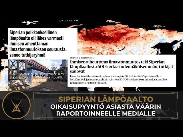 Siperian lämpöaalto - oikaisupyyntö asiasta väärin raportoinneelle medialle