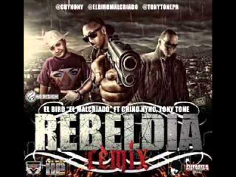 Rebeldia (Remix) - El Bird Ft Chino Nyno & Tony Lenta