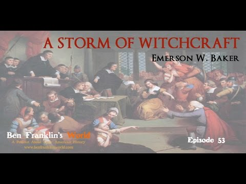 053 Emerson W. Baker, A Storm of Witchcraft: The Salem Witch Trials of 1692