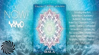 Sacred Vibrations Compiled & Mixed by DALA [Full VA Mix]