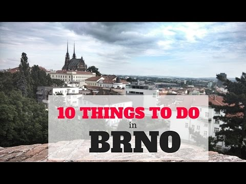 10 Things to Do in Brno