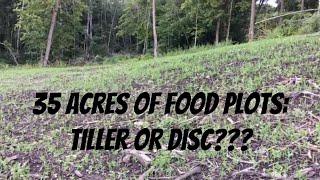 Tiller vs Disc for Food Plots