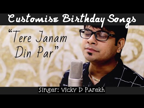 """""""Tere Janam Din Par"""" 