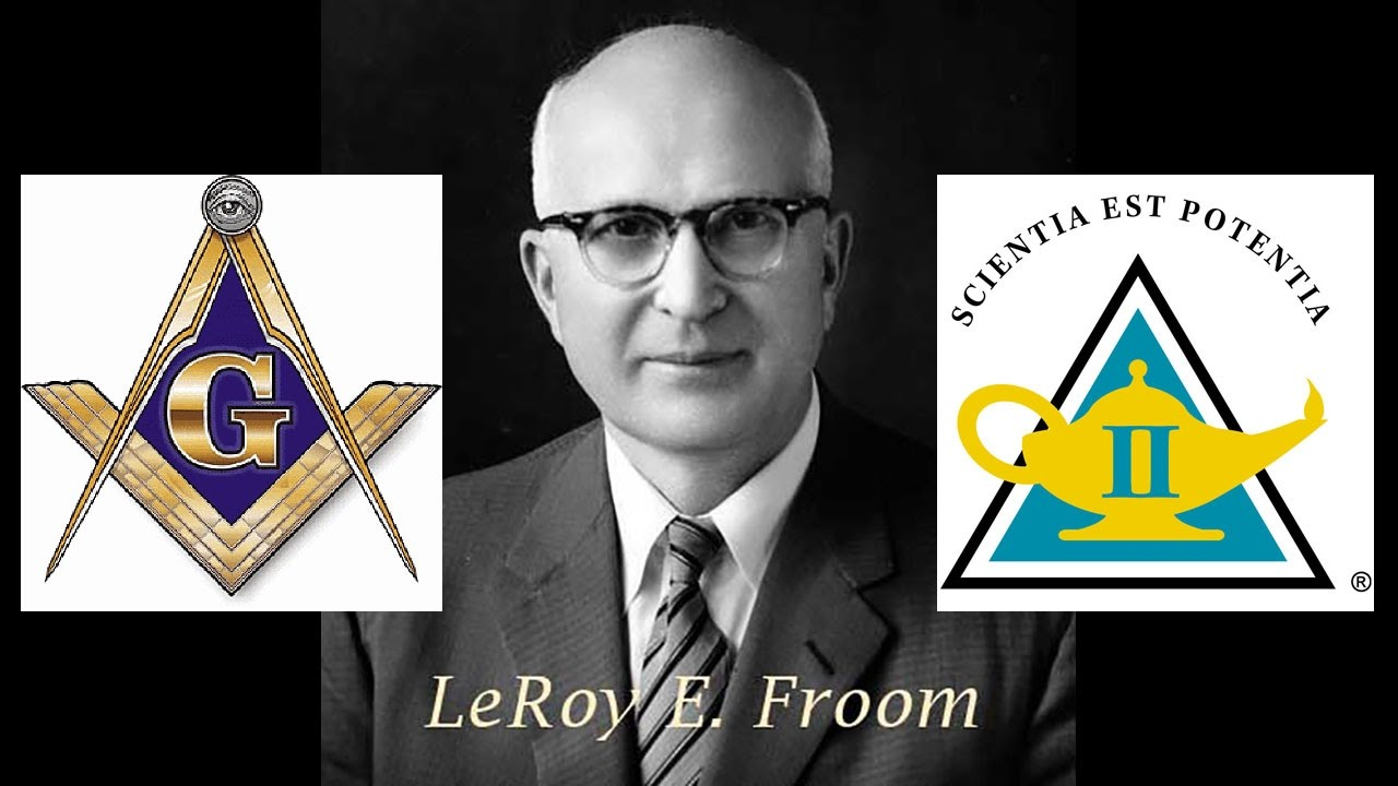 le roy froom a freemason youtube