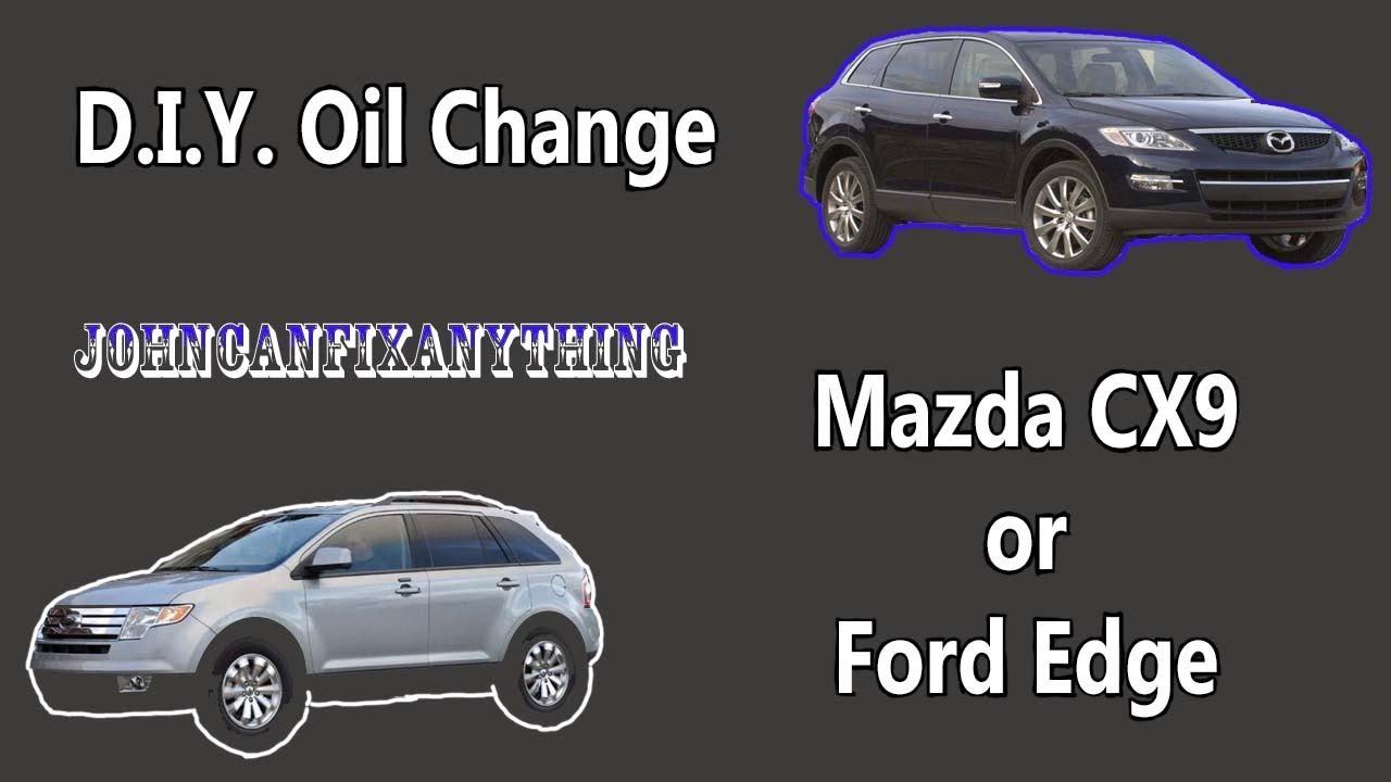 Mazda Cx Ford Edge Diy Oil Change