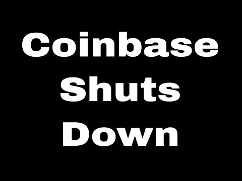 Bitcoin News Today:  Coinbase Shutting Down During Market Volatility