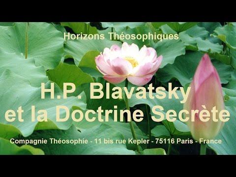 H.P. Blavatsky et la Doctrine Secrète