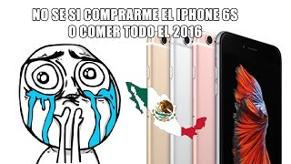 Costo Oficial del iPhone 6S y 6S Plus