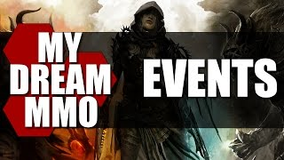 My Dream MMO - Events - TheHiveLeader