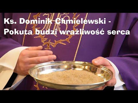 Ks. Dominik Chmielewski - Pokuta Budzi Wrażliwość Serca - II F. W Bydgoszczy