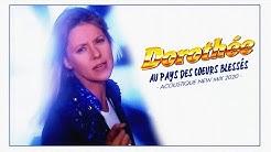 Dorothée / Au Pays des Cœurs Blessés [Acoustique New Mix 2020]