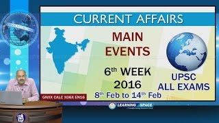 Current Affairs Main Events 6th Week (8th Feb to 14th Feb) of 2016