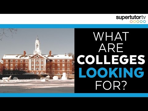 When considering a student for admissions what do most colleges look at