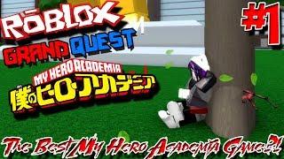 THE BEST MY HERO ACADEMIA GAME?!? | Roblox: Grand Quest Academia (My Hero Academia) - Episode 1