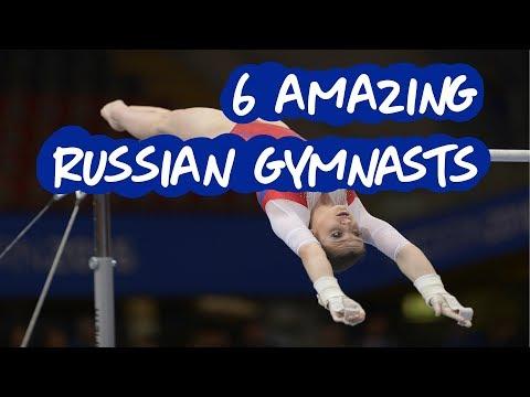 Gymnastics - 6 Amazing Russian Gymnasts