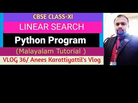 Linear Search program Using Python | for CBSE Class XI | Malayalam Tutorial thumbnail