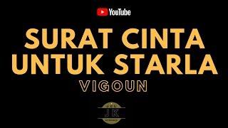 VIRGOUN - SURAT CINTA UNTUK STARLA // KARAOKE POP INDONESIA TANPA VOKAL // LIRIK