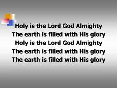 Holy is the Lord (worship video w/ lyrics)
