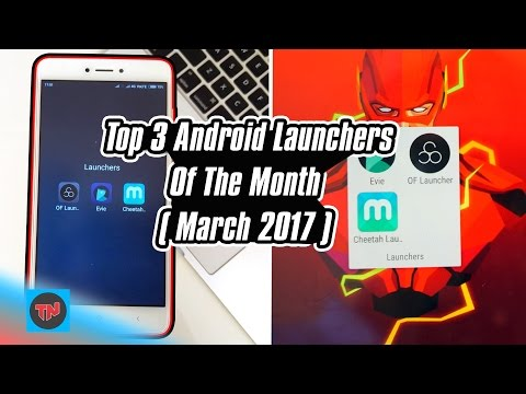 Top 3 Android Launchers Of The Month ( March 2017 ) I Xiaomi Redmi Note 4