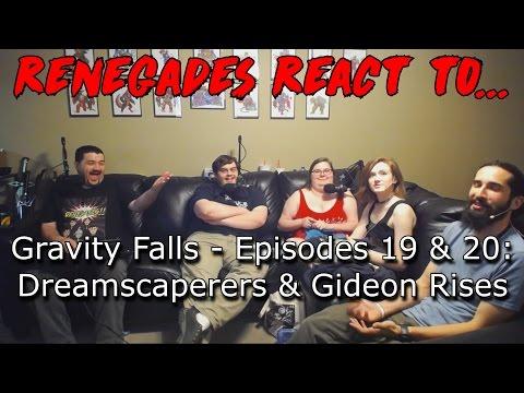 Renegades React to... Gravity Falls - Episodes 19 & 20: Dreamscaperers & Gideon Rises