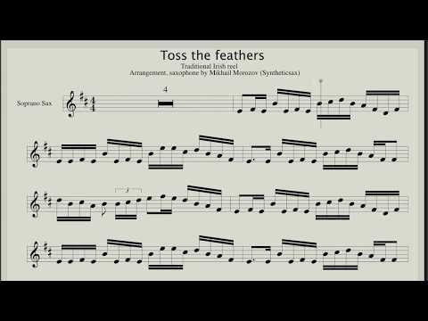 Score for Soprano, Tenor Sax - Toss The Feathers (Traditional Irish Reel)