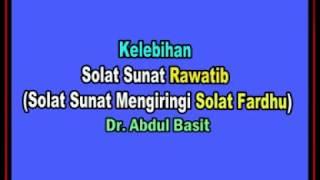 AAM 2018 Kelebihan Solat Sunat Rawatib Solat Sunat Mengiringi Solat Fardhu