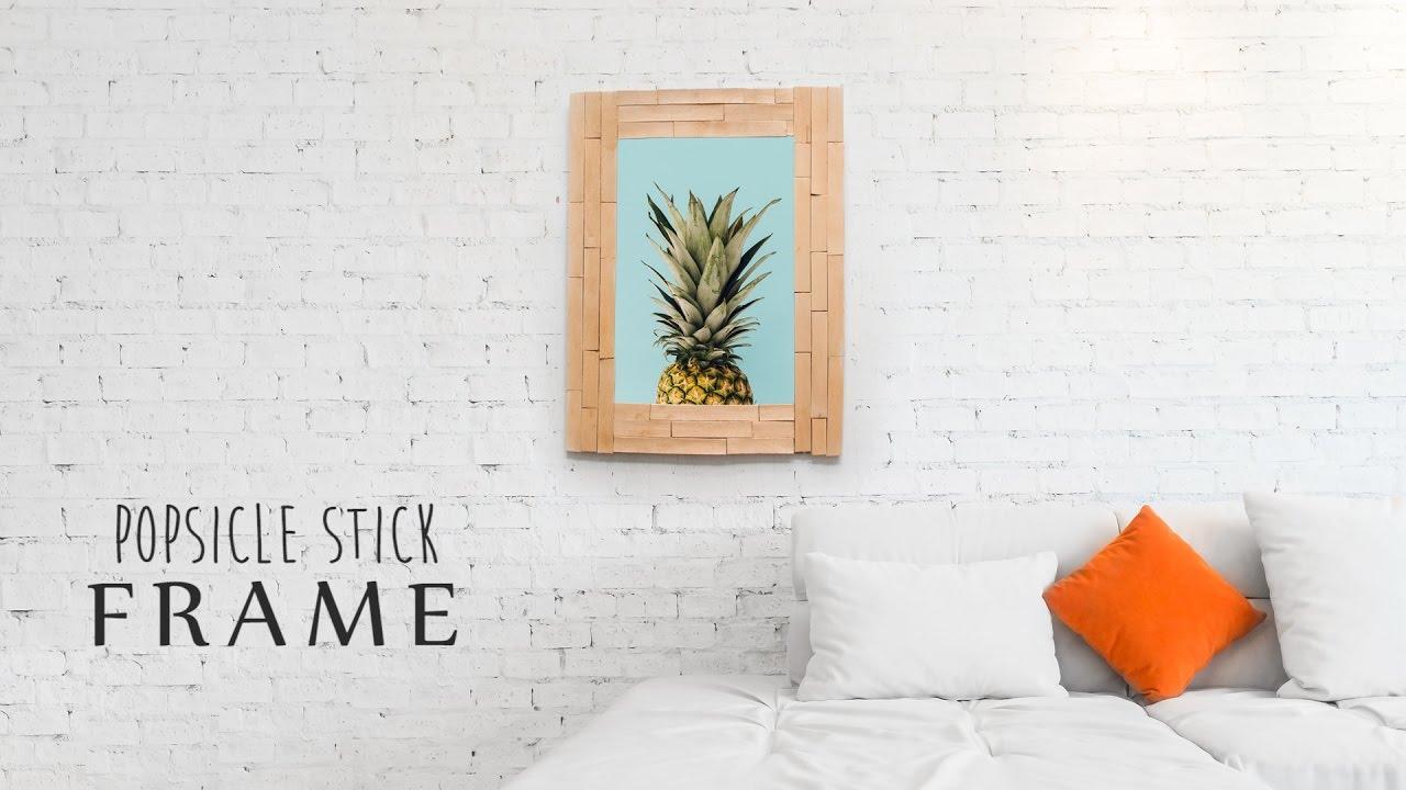 DIY: Popsicle Stick Frame - YouTube