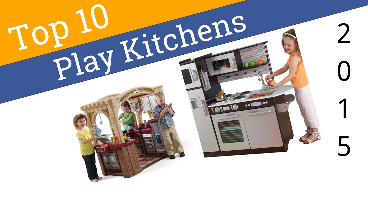 10 best play kitchens 2015 youtube