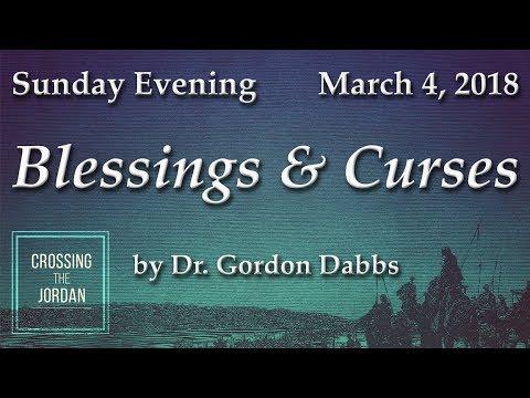 """CROSSING THE JORDAN - """"Blessings & Curses"""""""
