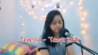 Download Tanya Hati cover Teressa