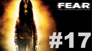 F.E.A.R. Ultimate Shooter Edition - Interval 08 [2/2]
