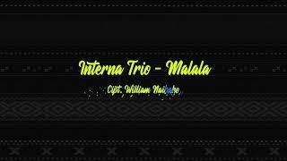 Interna Trio - Malala (Lirik Lagu)