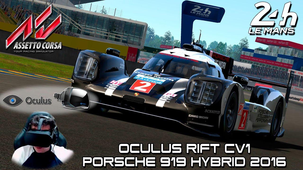 Oculus Rift CV1 - New Porsche 919 Hybrid 2016 @ Le mans - Assetto Corsa