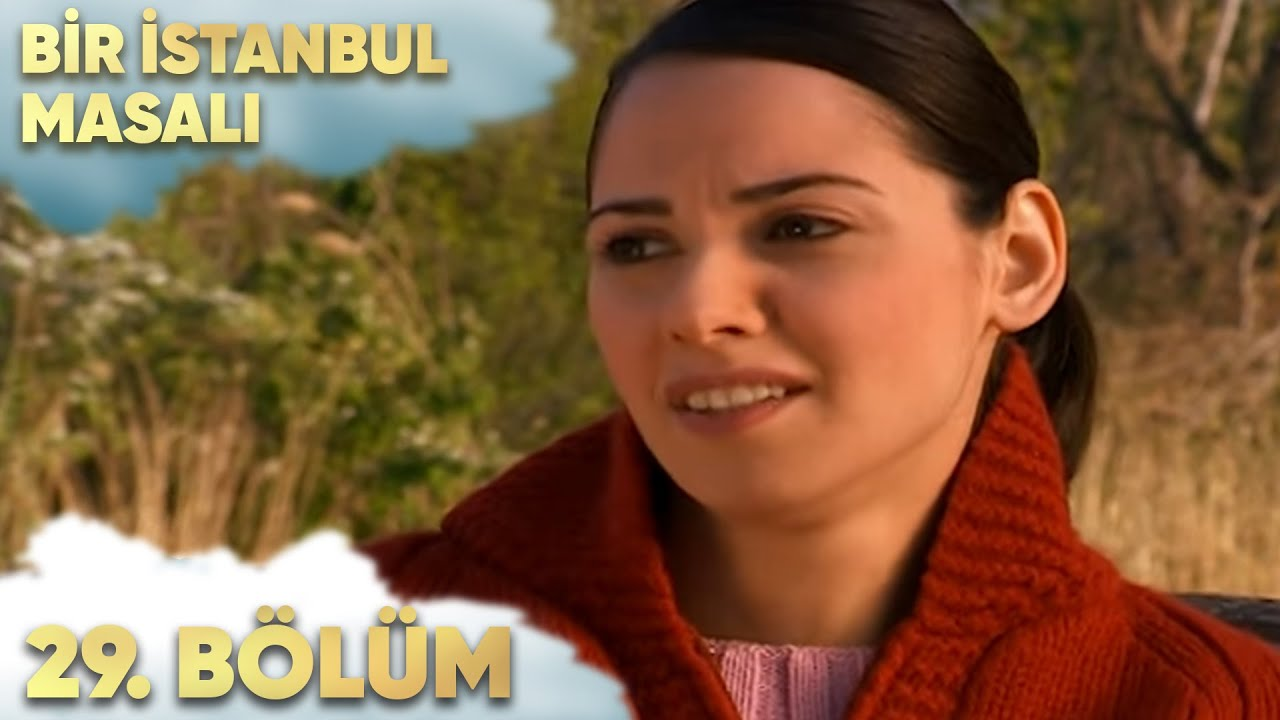Bir İstanbul Masalı 29. Bölüm