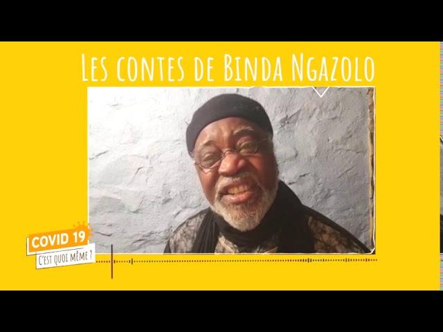 C19CQM - Les contes de Binda - Episode 7
