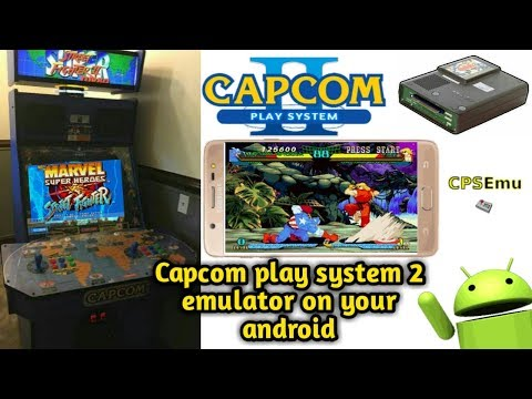 Play [ CPS2 ] Capcom Play System 2 - Game On Your Android Phone Download [ CPSEmu ] Emulator