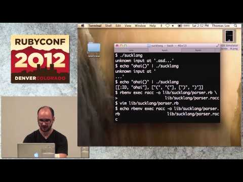 Ruby Conf 12 - Rapid Programming Language Prototypes with Ruby RACC by Tom Lee