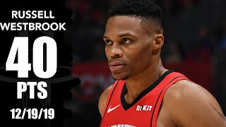 Russell Westbrook goes off for 40 points in Rockets vs. Clippers | 2019-20 NBA Highlights