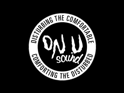 060 - the On-U Sound label (part one)
