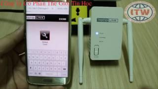 Hướng dẫn cài đặt bộ khuếch đại sóng wifi TotoLink EX300 - Thế Giới Tin Học