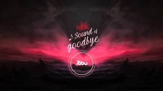 Tobu - Sound of Goodbye
